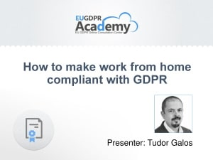 How to make work from home compliant with GDPR