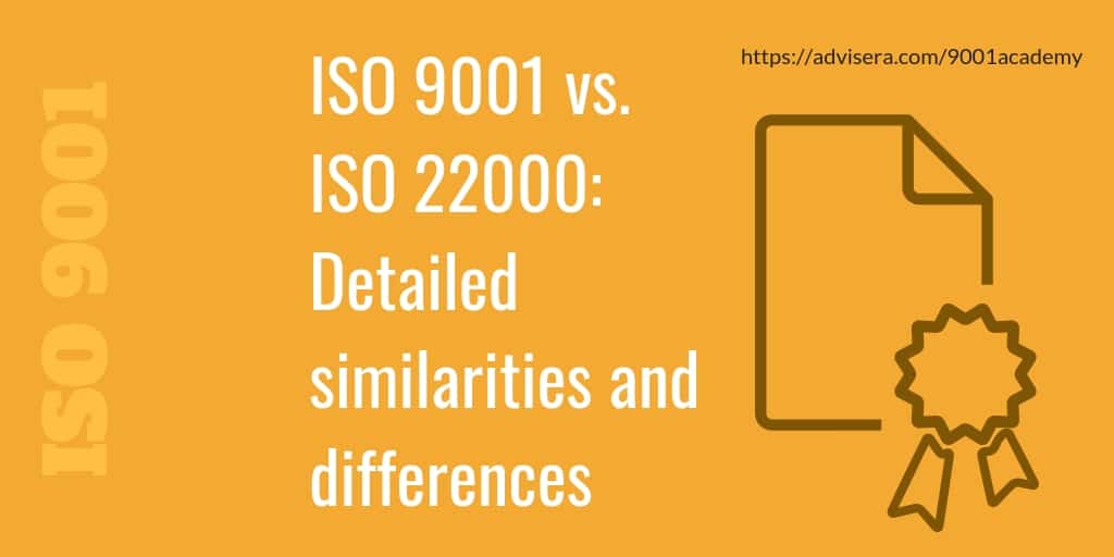 ISO 9001 vs ISO 22000 - Detailed similarities and differences