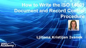 How to Write the ISO 14001 Document and Record Control Procedure