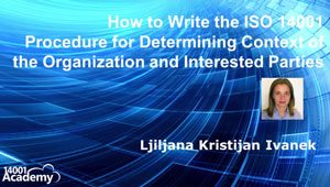 How to Write the ISO 14001 Procedure for Determining Context of Organization and Interested Parties