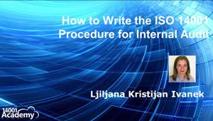 How to Write the ISO 14001 Procedure for Internal Audit