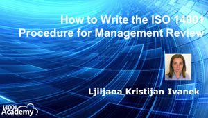 How to Write the ISO 14001 Procedure for Management Review