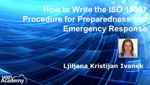 How to Write the ISO 14001 Procedure for Preparedness and Emergency Response