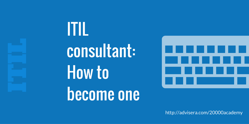 Itil Consultant How To Become One